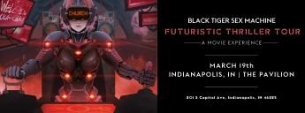 Black Tiger Sex Machine Futuristic Thriller Tour